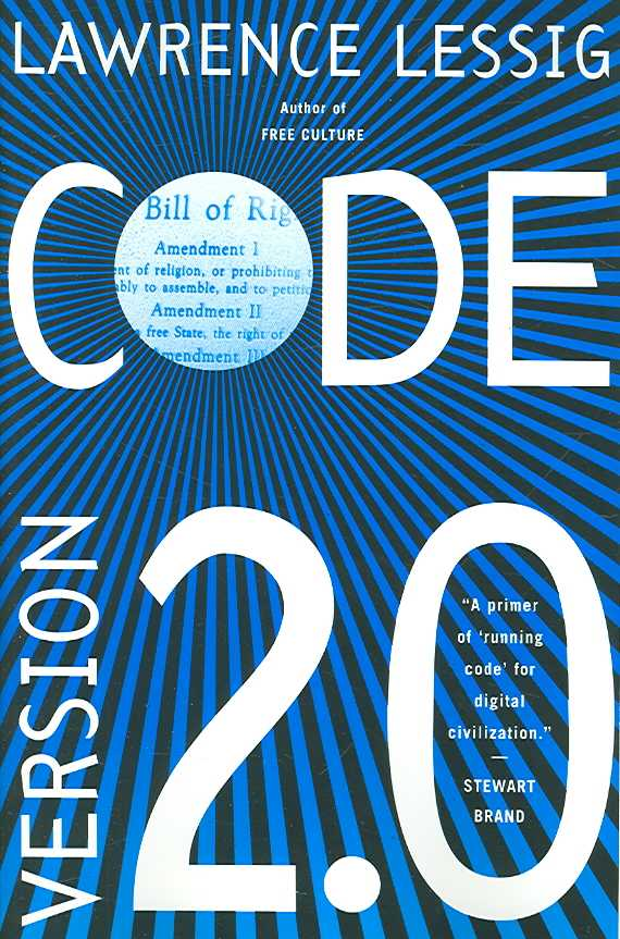 Code By Lessig, Lawrence